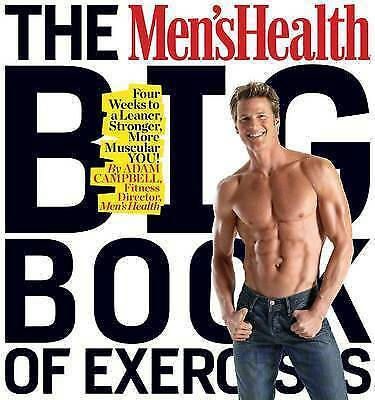 The Men's Health Big Book of Exercises by Adam Campbell (Paperback, 2010)