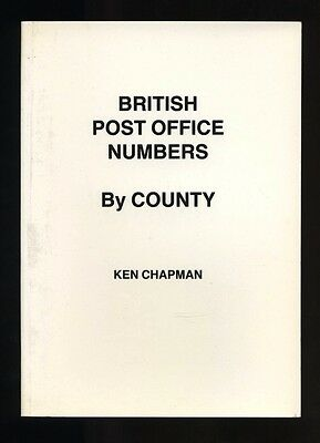 BRITISH POST OFFICE NUMBERS BY COUNTY, very useful guide