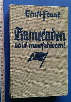 Third Reich German Book. Kameraden wir Marschieren, by Ernst Frank. 1936. WW2