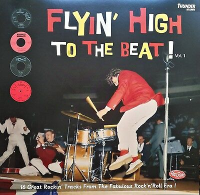 LP - VA - ▶▶ FLYIN' HIGH TO THE BEAT ◀◀ 16 Tracks from The Fabulous R'n'R Era!!!