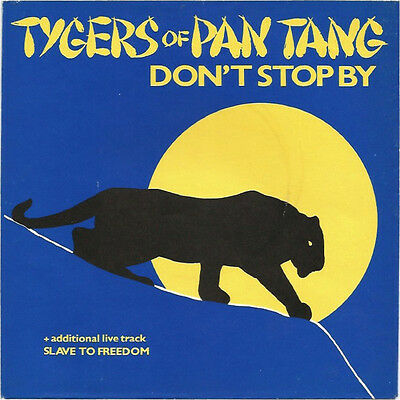 "Tygers Of Pan Tang - Don't Stop By / Slave To Freedom - 7"" Vinyl"