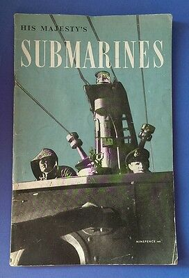Original WW2 Booklet, His Majesty's Submarines. 1st Edition 1945.