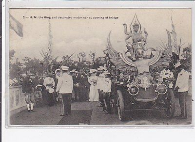 THAILAND : old postcard : the king and decorated motor car at opening of bridge