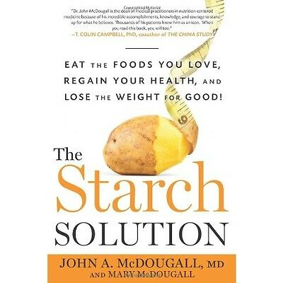 The starch solution eat the foods you love regain your for Are lean cuisine meals good for weight loss
