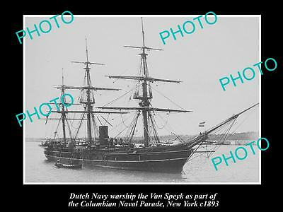 OLD LARGE HISTORIC PHOTO OF DUTCH NAVY WARSHIP, THE VAN SPEYK c1893, NEW YORK