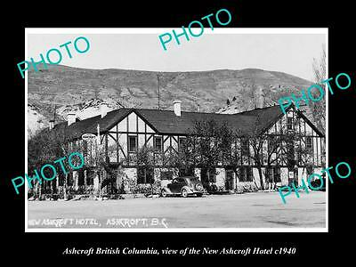 OLD LARGE HISTORIC PHOTO OF ASHCROFT BRITISH COLUMBIA, THE ASHCROFT HOTEL c1940