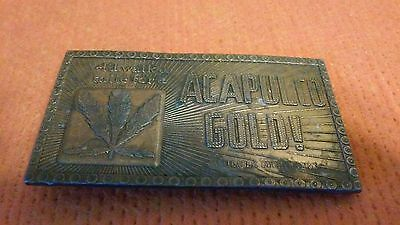 "I'd Walk a Mile for a Acapulco Gold "" Refer / Weed "" Belt Buckle By Lewis"