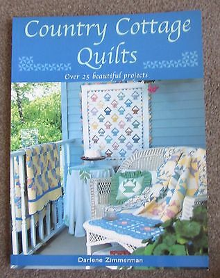 Country Cottage Quilts by Darlene Zimmerman - Needlework Craft Pattern Books