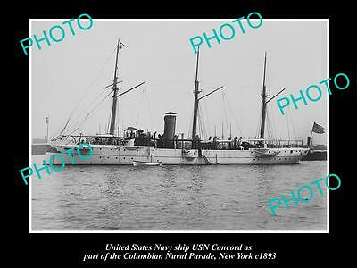 OLD LARGE HISTORIC PHOTO OF US NAVY WARSHIP, THE USN CONCORD c1893, NEW YORK