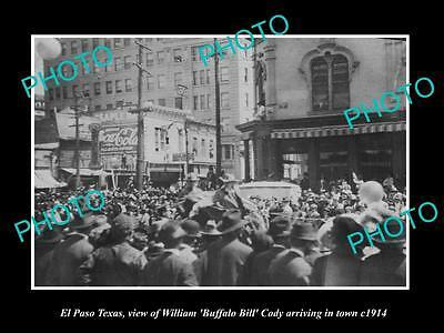 Old Large Historic Photo Of El Paso Texas, The Arrival Of Buffalo Bill Cody 1914