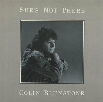 "She's Not There Colin Blunstone 12"" vinyl single record (Maxi) UK FED27T"