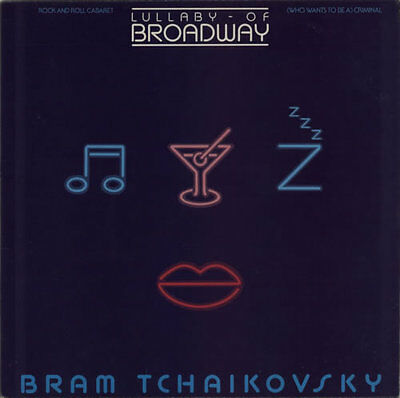"Bram Tchaikovsky Lullaby Of Broadway 12"" vinyl single record (Maxi) UK DSWAG8"