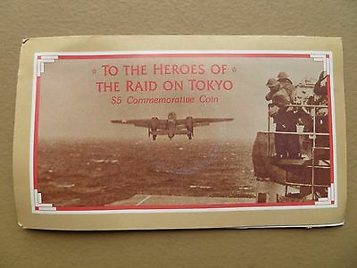 Heroes of the Raid on Tokyo  Doolittle  $5.00 Commemorative Coin Uncirculated.