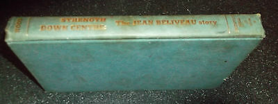Jean Beliveau 'strength Down Centre' Hardcover Book 1970 - By Hugh Hood