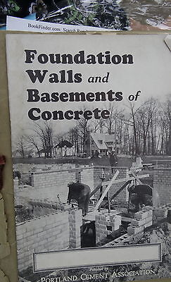 OLD BOOKLET CEMENT MASONRY ILLUSTRATED Foundation Walls & Basements of Concrete