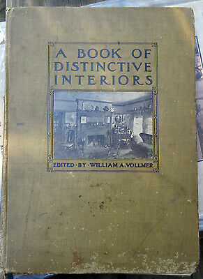 1912 ANTIQUE INTERIOR HOME DESIGN PHOTOGRAPHY A Book of Distinctive Interiors