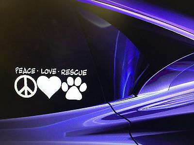 """PEACE LOVE RESCUE"" Adopted Rescue Dog Window Decal Sticker 7""x3"""
