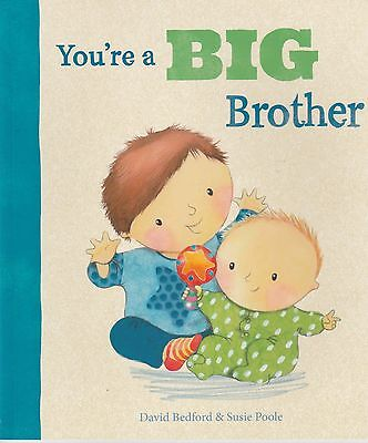 You're a Big Brother by David Bedford & Susie Poole. New baby Pregnancy Sibling