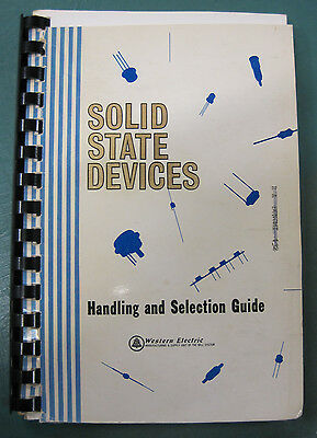 Western Electric Co. Solid State Devices Handling And Selecting Book
