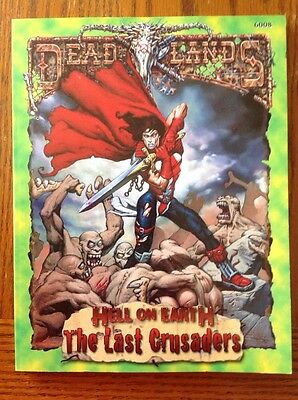 Deadlands: Hell on Earth: The Last Crusaders