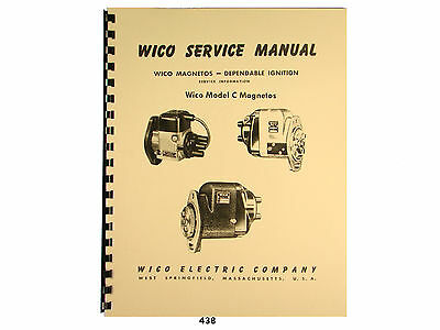 Wico Service & Parts Manual for Type C Magnetos   *438