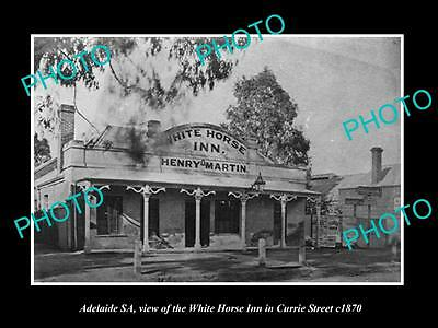 OLD LARGE HISTORIC PHOTO OF ADELAIDE SA, WHITE HORSE INN HOTEL, CURRIE St c1870
