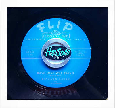 Richard Berry 45 Re- Louie Louie / Have Love Will Travel-Flip Twin Spin! Listen!