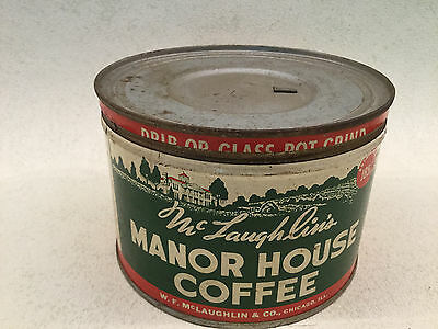 Vintage Mc Laughlins Manor House Coffee Chicago Ill. 1 Pound Slip Lid Tin Can