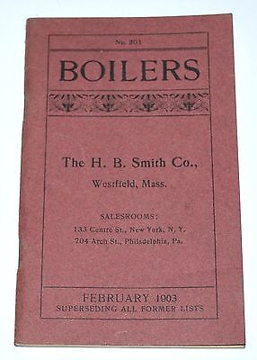 H.B. Smith Co Westfield Mass Water & Wood BOILERS Heater Catalog w/ Prices 1903