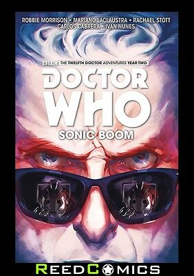DOCTOR WHO 12TH DOCTOR VOLUME 6 SONIC BOOM HARDCOVER Collects YEAR TWO #11-15