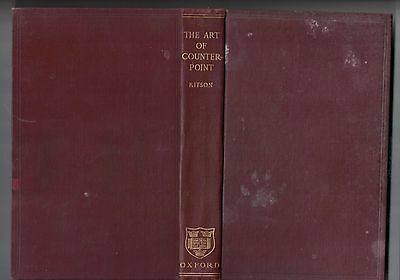 The Art of Counterpoint by C. H Kitson 2nd ed 1924