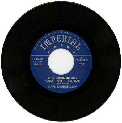 """Dave Bartholomew  """"who Drank All The Beer While I Was In The Rear""""  R&b"""
