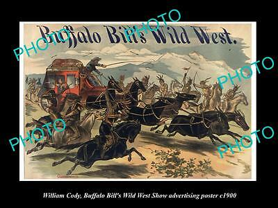 OLD HISTORIC PHOTO OF WILLIAM CODY, BUFFALO BILL WILD WEST SHOW POSTER c1900 14