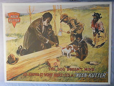 "BLACK AMERICANA KEEN KUTTER AXE AD PRINT 18"" x 24"" THE DOG DONT MIND KEEN KUTTER"