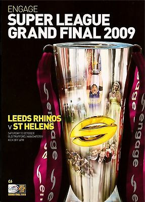 SUPER LEAGUE GRAND FINAL 2009 LEEDS RHINOS v ST HELENS