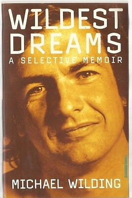 Wildest Dreams: a Selective Memoir - Michael Wilding pb 1988 **SIGNED**