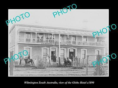 OLD LARGE HISTORIC PHOTO OF WILMINGTON SOUTH AUSTRALIA, THE GLOBE HOTEL c1890