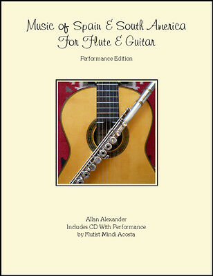 Music of Spain and South America for Flute & Guitar Duet Book/CD