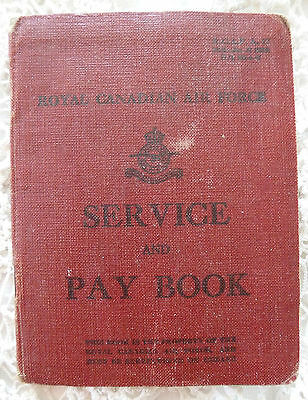 RCAF Service and Pay Book 1942 -45 WWII Royal Canadian Air Force World War 2
