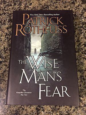 The Wise Man's Fear By Patrick Rothfuss - First Edition/1st Printing Hardcover
