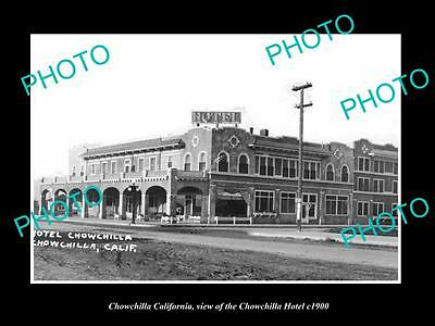 OLD LARGE HISTORIC PHOTO OF CHOWCHILLA CALIFORNIA, THE CHOWCHILLA HOTEL c1900