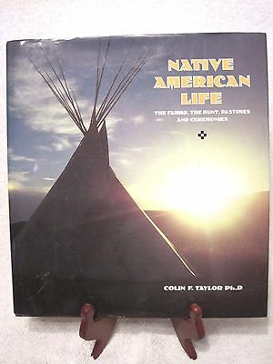 """""""Native American Life"""" Book about Plains Indian Culture By Colin Taylor 1996"""
