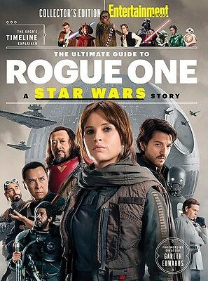 The Ultimate Guide To Rogue One - Entertainment Weekly - COLLECTORS EDITION