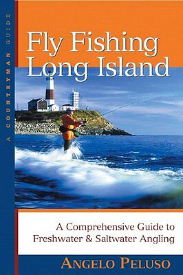 FLY FISHING LONG ISLAND Comprehensive Guide to Freshwater & Saltwater NEW BOOK