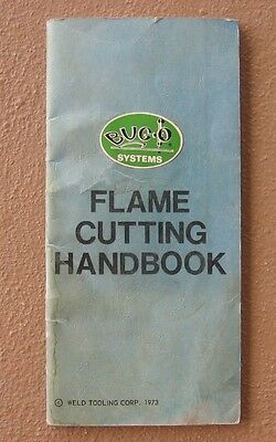 Vintage 1973 Bug-O Systems Flame Metal Cutting Gas Torch Handbook