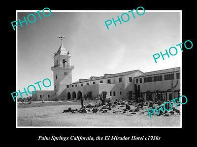 OLD LARGE HISTORIC PHOTO OF PALM SPRINGS CALIFORNIA, THE EL MIRADOR HOTEL c1930s