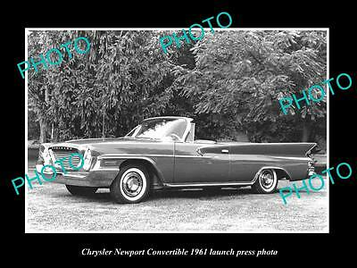 Old Large Historic Photo Of 1961 Chrysler Newport Convertible Launch Press Photo