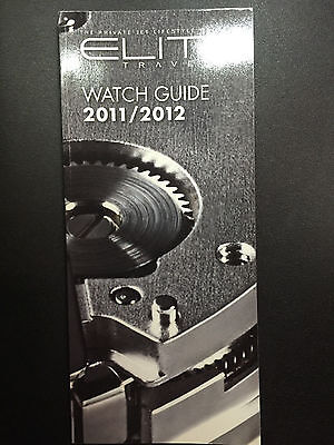 Elite Traveler watch guide 2011/2012 - MINT, great for collectors