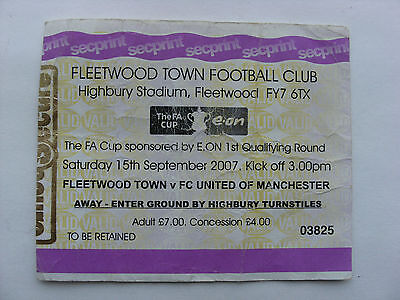 Fleetwood Town v FC United Of Manchester FA Cup Match Ticket 15-9-07