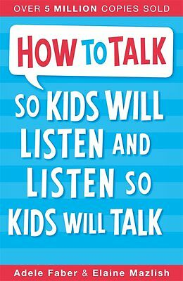 How to Talk so Kids Will Listen and Listen so Kids Will Talk,New Condition